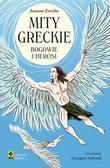 Joanna Zaręba - Mity greckie. Bogowie i herosi wyd. 2