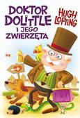 Hugo Lofting - Doktor Dolittle i jego zwierzęta TL SIEDMIORÓG