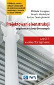 Szmigiera Elżbieta, Niedośpiał Marcin, Grzeszykowski Bartosz - Projektowanie konstrukcji zespolonych stalowo-betonowych
