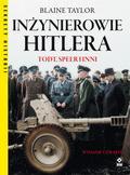 Taylor Blaine - Inżynierowie Hitlera Todt, Speer i inni