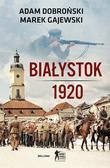 Adam Dobroński, Marek Gajewski - Białystok 1920