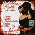 praca zbiorowa - Najpiękniejsze Ballady Góralskie CD