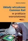 Hubertus Gnther - Układy wtryskowe Common Rail w prakt. warszt. w.3