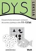 Agnieszka Bala - Dysleksja 11-13 lat