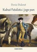 Diderot Denis - Kubuś Fatalista i jego pan