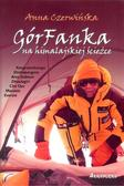 Czerwińska Anna - GórFanka na himalajskiej ścieżce