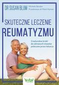 Blum Susan, Bender Michele - Skuteczne leczenie reumatyzmu 3 naturalne kroki do zdrowych stawów polecane przez lekarza