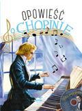 Zdrok Przemysław - Opowieść o Chopinie + CD