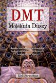 Strassman Rick - DMT Molekuła Duszy
