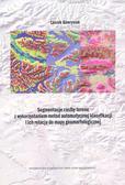 Segmentacja rzeźby terenu z wykorzystaniem metod automatycznej klasyfikacji i ich relacja do mapy geomorfologicznej
