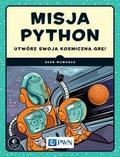 McManus Sean - Misja Python. Utwórz swoją kosmiczną grę!