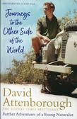 Attenborough David - Journeys to the Other Side of the World