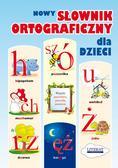 Korczyńska Małgorzata - Nowy słownik ortograficzny dla dzieci