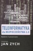 Zych Jan - Teleinformatyka dla bezpieczeństwa 2.0