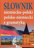 Opracowanie zbiorowe - Słownik niemiecko-polski polsko-niemiecki z gramatyką