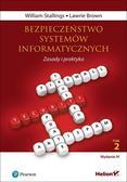 Stallings William, Brown Lawrie - Bezpieczeństwo systemów informatycznych Zasady i praktyka Tom 2