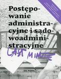 Bronny Piotr - Last Minute Postępowanie administracyjne i sądowoadministracyjne