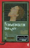 Murek Weronika - Feinweinblein. Dramaty