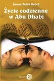 Drózd Iwona Taida - Życie codzienne w Abu Dhabi