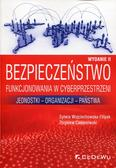 Wojciechowska-Filipek Sylwia, Ciekanowski Zbigniew - Bezpieczeństwo funkcjonowania w cyberprzestrzeni. Jednostki - Organizacji - Państwa