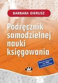 Barbara Gierusz - Podręcznik samodzielnej nauki księgowania