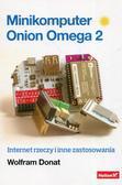 Wolfram Donat - Minikomputer Onion Omega 2. Internet rzeczy...