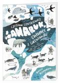Alina Centkiewicz, Czesław Centkiewicz - Anaruk, chłopiec z Grenlandii