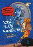 Grażyna Bąkiewicz - Sześć palców Warneńczyka