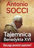 Antonio Socci - Tajemnica Benedykta XVI