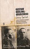 Gustaw Herling-Grudziński - Inny Świat. Zapiski sowieckie