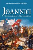 Bertrand Galimard Flavigny - Joannici. Historia zakonu w.2019