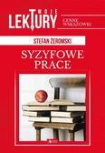 Stefan Żeromski - Syzyfowe prace BR