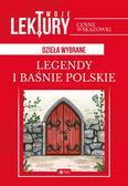praca zbiorowa - Legendy i baśnie polskie BR