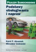Abramek Karol F., Uzdowski Mirosław - Podstawy obsługiwania i napraw (uszkodzona okładka)
