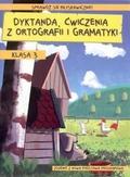 Wiesława Zaręba - Dyktanda, ćwiczenia z ortografii i gramatyki kl.3