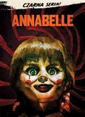 John R. Leonetti - Czarna Seria. Annabelle DVD