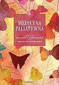 Aleksandra Ciałkowska-Rysz, Tomasz Dzierżanowski - Medycyna paliatywna