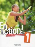 Cline Himber, Fabienne Gallon - En Action! 1 Podręcznik wieloletni PL  HACHETTE