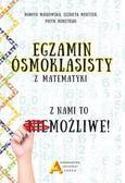 Mentzen Elżbieta, Masłowska Dorota, Nodzyński Piot - Egzamin ośmioklasisty z matematyki - z nami to możliwe