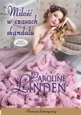 Linden Caroline - Miłość w czasach skandalu