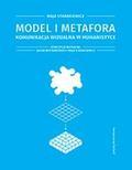 Starakiewicz Maja - Model i metafora Komunikacja wizualna w humanistyce