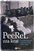 Kowalik Helena - PeeReL zza krat. Głośne sprawy sądowe z lat 1945-1989