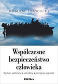 Stawicki Roman - Współczesne bezpieczeństwo człowieka