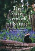 Wohlleben Peter - The Secret Network of Nature