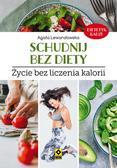Lewandowska Agata - Schudnij bez diety. Życie bez liczenia kalorii
