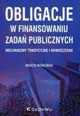 Wiśniewski Marcin - Obligacje w finansowaniu zadań publicznych. Mechanizmy tradycyjne i nowoczesne