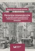 Skrzywanek-Jaworska Dagmara - Darowizna remuneratoryjna w rzymskim prawie pandektowym i XIX-wiecznym ustawodawstwie niemieckim