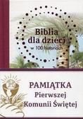 Jones B.A. - Biblia dla dzieci w 100 historiach. Pamiątka Pierwszej Komunii Świętej