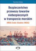 Kołdys Karolina - Bezpieczeństwo przewozu towarów niebezpiecznych w transporcie morskim IMDG Code (Kodeks IMDG)