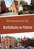 Sala Bartłomiej Grzegorz - Barbakany w Polsce